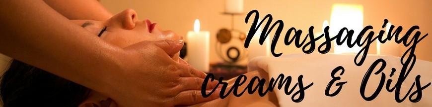 Massaging creams & Oils