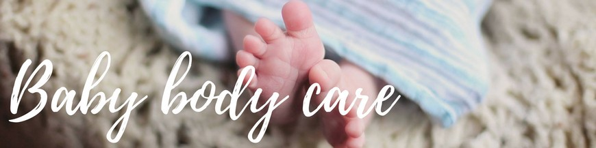 Baby body care